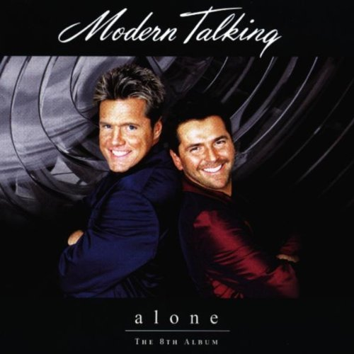 Modern Talking - Alone